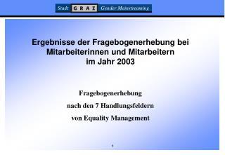 Ergebnisse der Fragebogenerhebung bei Mitarbeiterinnen und Mitarbeitern im Jahr 2003