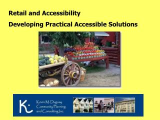 Retail and Accessibility Developing Practical Accessible Solutions