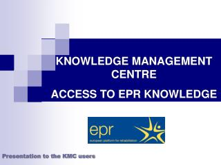 Presentation to the KMC users