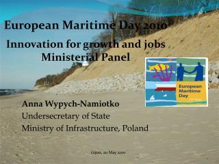 Anna Wypych-Namiotko Undersecretary of State Ministry of Infrastructure, Poland