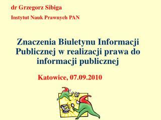 dr Grzegorz Sibiga Instytut Nauk Prawnych PAN