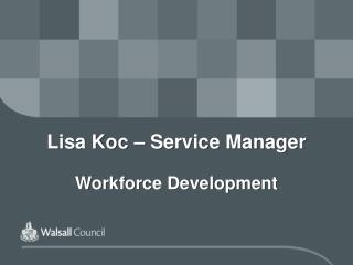 Lisa Koc – Service Manager Workforce Development