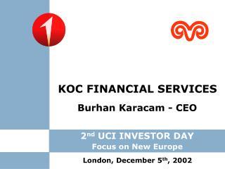 Burhan Karacam - CEO