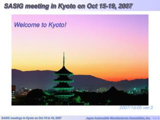 SASIG meeting in Kyoto on Oct 15-19, 2007