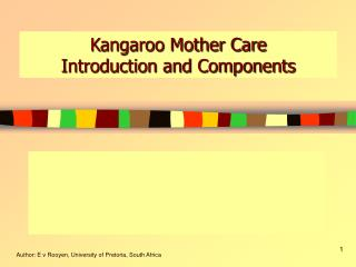 Kangaroo Mother Care Introduction and Components