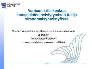 Vantaan kriisikeskus  kansalaisten selviytymisen tukija viranomaisyhteisty�ss�