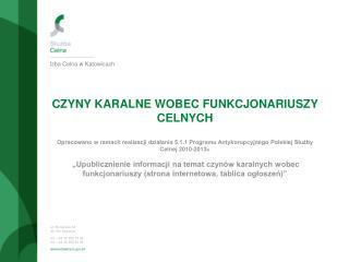 ul. Słoneczna 34 40-136 Katowice tel.: +48 32 358 72 02 fax :+48 32 258 84 86