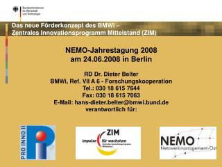 Das neue Förderkonzept des BMWi –  Zentrales Innovationsprogramm Mittelstand (ZIM)