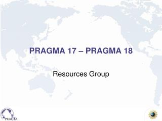 PRAGMA 17 – PRAGMA 18