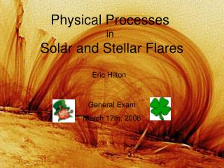 Physical Processes  in  Solar and Stellar Flares