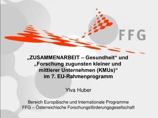 """""""ZUSAMMENARBEIT – Gesundheit"""" und  """"Forschung zugunsten kleiner und  mittlerer Unternehmen (KMUs)"""""""