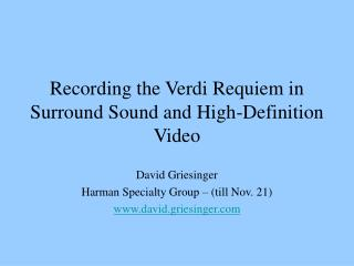Recording the Verdi Requiem in Surround Sound and High-Definition Video