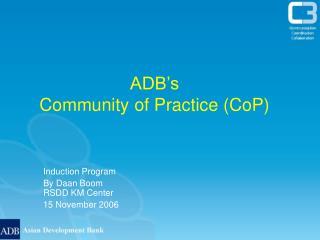 ADB's  Community of Practice (CoP)