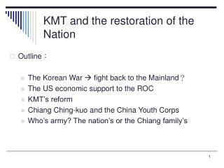 KMT and the restoration of the Nation