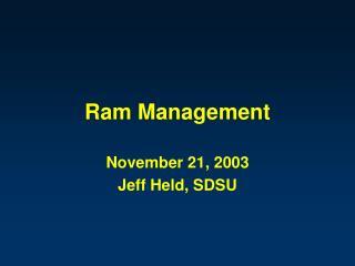 Ram Management