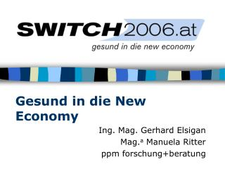 Gesund in die New Economy