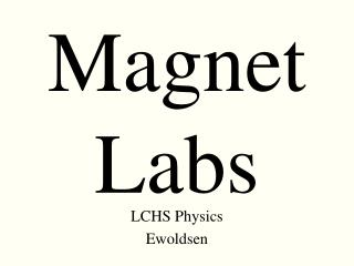 Magnet Labs