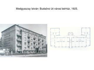 Medgyaszay Istv�n: Buda�rsi �ti v�rosi b�rh�z, 1925.
