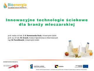 Innowacyjne technologie ściekowe dla branży mleczarskiej