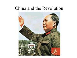 China and the Revolution