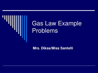 Gas Law Example Problems