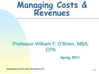 Managing Costs & Revenues
