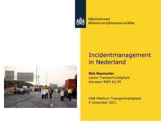 Incidentmanagement in Nederland