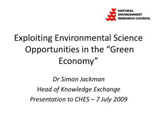 "Exploiting Environmental Science  Opportunities in the ""Green Economy"""