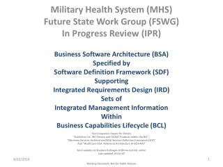 Military Health System (MHS) Future State Work Group (FSWG) In Progress Review (IPR)