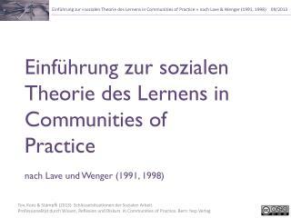 Einführung zur sozialen Theorie des Lernens in Communities of Practice