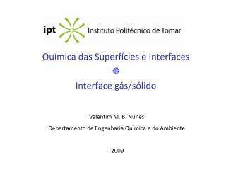 Química das Superfícies e Interfaces   Interface gás/sólido