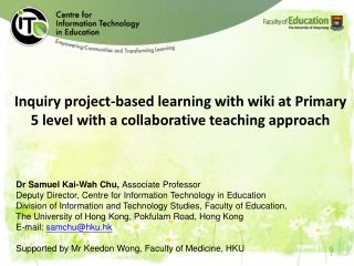 Inquiry project-based learning with wiki at Primary 5 level with a collaborative teaching approach