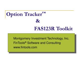 Montgomery Investment Technology, Inc. FinTools  Software and Consulting fintools