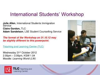 International Students� Workshop