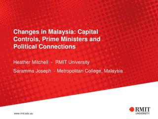 Changes in Malaysia: Capital Controls, Prime Ministers and Political Connections