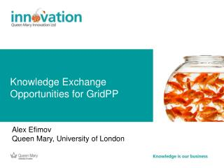 Knowledge Exchange Opportunities for GridPP