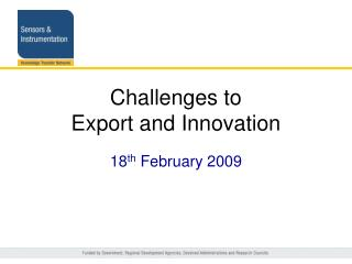 Challenges to  Export and Innovation