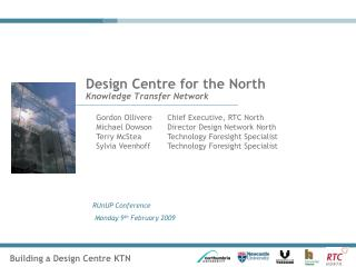 Design Centre for the North  Knowledge Transfer Network