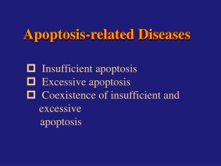 Apoptosis-related Diseases