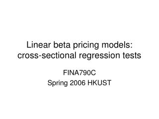 Linear beta pricing models: cross-sectional regression tests