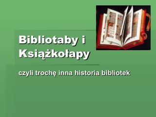 Bibliotaby i Książkołapy