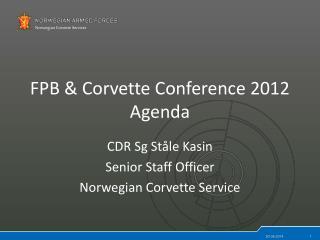 FPB & Corvette Conference 2012 Agenda