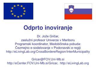 Odprto  inoviranje Dr. Jože Gričar,  zaslužni profesor Univerze v Mariboru