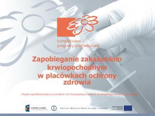 Zapobieganie zakażeniom krwiopochodnym                             w placówkach ochrony zdrowia