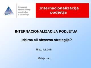 INTERNACIONALIZACIJA PODJETJA   izbirna ali obvezna strategija?