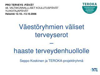PRO TERVEYS -P�IV�T 48. VALTAKUNNALLLISET KOULUTUSP�IV�T YLIHOITAJAP�IV�T