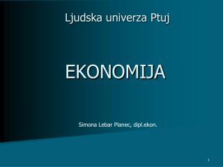 Ljudska univerza Ptuj EKONOMIJA