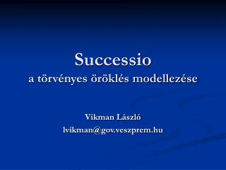 Successio a törvényes öröklés modellezése