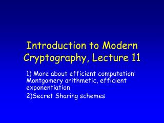 Introduction to Modern Cryptography, Lecture 11