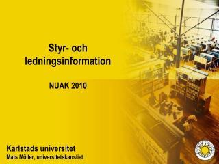 Styr- och ledningsinformation NUAK 2010